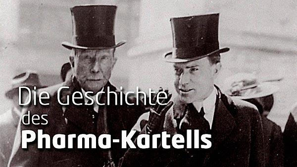 Die Geschichte des Pharma Kartells